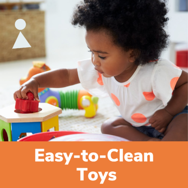 Easy to Clean Toys