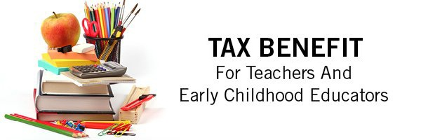 New Tax Benefit For Teachers and Early Childhood Educators